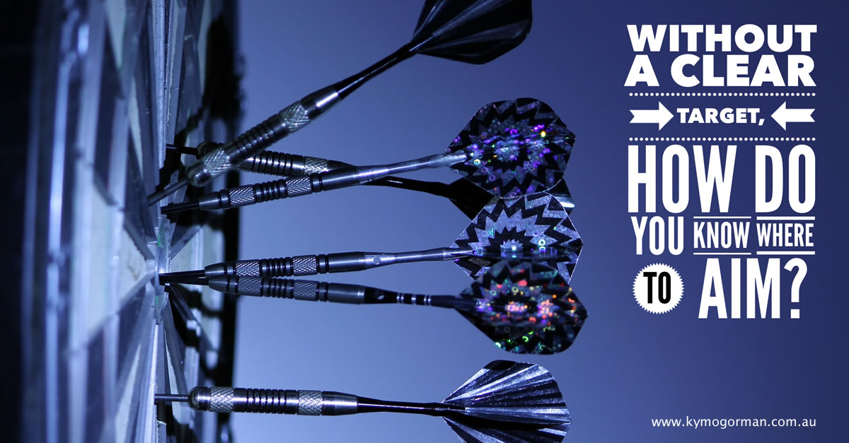 Without a Clear Target, How Do You Know Where To Aim?