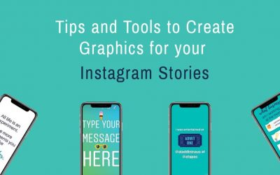 Tips and Tools to Create Graphics for Your Instagram Stories