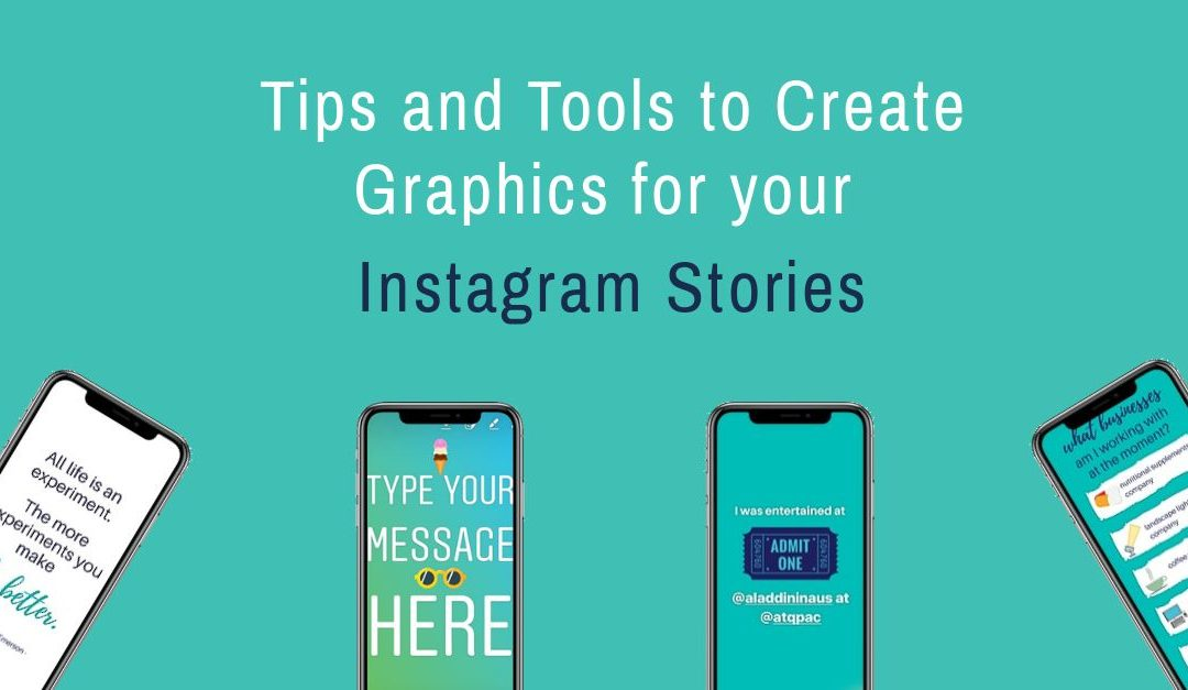 Tips and tools to create Instagram Stories